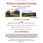 Wellness víkend se cvičením<br /> 5. – 7. 11. 2021